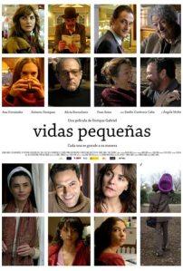 """""""Vidas Pequeñas"""", dirigida y escrita por Enrique Gabriel"""
