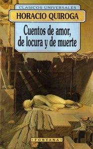 CUENTOS DE LOCURA AMOR Y MUERTE